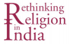 Rethinking Religion in India III: European Representations and Indian Responses