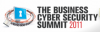 The Business Cyber Security Summit 2011