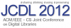 The ACM/IEEE Joint Conference on Digital Libraries - JCDL 2012