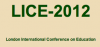 London International Conference on Education (LICE-2012)